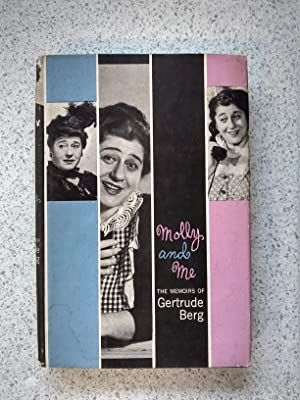 Molly And Me The Memoirs Of Gertrude: Gertrude Berg with