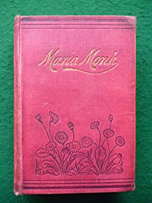 Awful Disclosures of Maria Monk, Illustrated With: Maria Monk