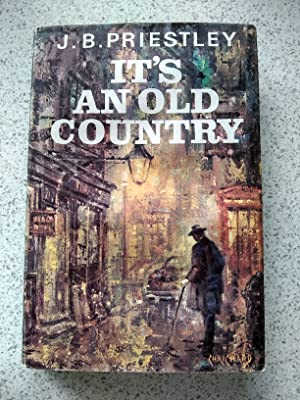 It's An Old Country: J.B.Priestley