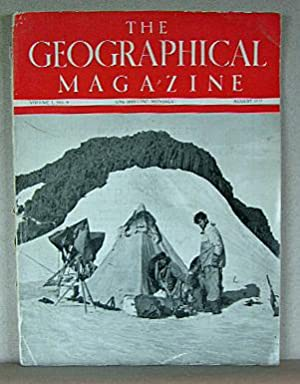 THE GEOGRAPHICAL MAGAZINE, VOLUME I, NO. 4, AUGUST 1935