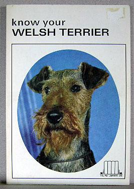 KNOW YOUR WELSH TERRIER: Schneider, Earl (ed)