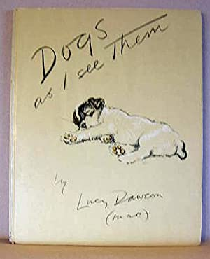 DOGS AS I SEE THEM: Dawson, Lucy