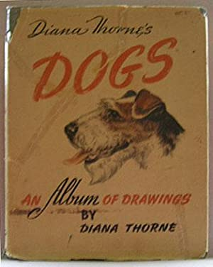 DIANA THORNE'S DOGS, An Album of Drawings