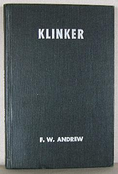 KLINKER, A Country Doctor's Dog: Andrew, F. W.