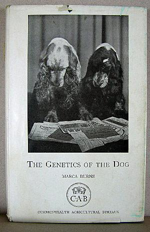 THE GENETICS OF THE DOG, Technical Communication No. 9 of the Commonwealth Bureau of Animal Breed...
