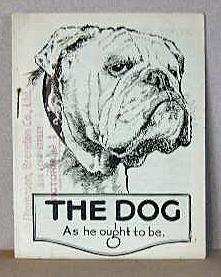 THE DOG AS HE OUGHT TO BE