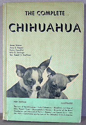 THE COMPLETE CHIHUAHUA: Casselli, Rosina, Milo