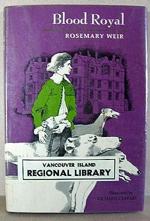 BLOOD ROYAL: Weir, Rosemary