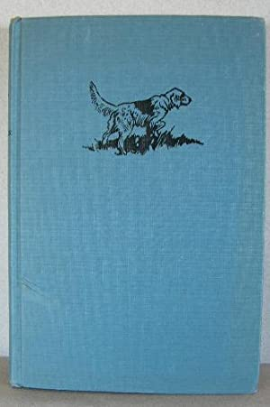 RAFF, The Story of an English Setter: Rechnitzer, F. E.