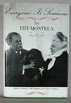 EVERYONE IS SOMEONE: Monteux, Fifi