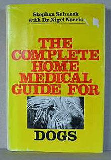 THE COMPLETE HOME MEDICAL GUIDE FOR DOGS