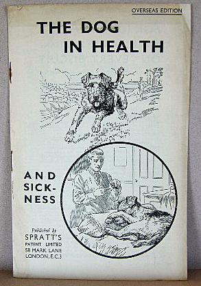 THE DOG IN HEALTH AND SICKNESS