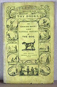 THE CANINE RACE, A BRIEF NATURAL HISTORY OF THE DOG, Interspersed with Interesting Characteristic...