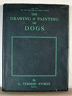 THE DRAWING & PAINTING OF DOGS, The New Art Library (Second Series)