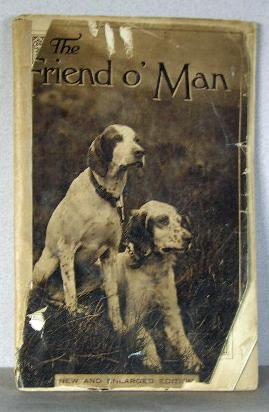 FRIEND O' MAN, New and Enlarged Edition