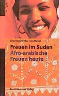 Frauen im Sudan. Afro-arabische Frauen heute