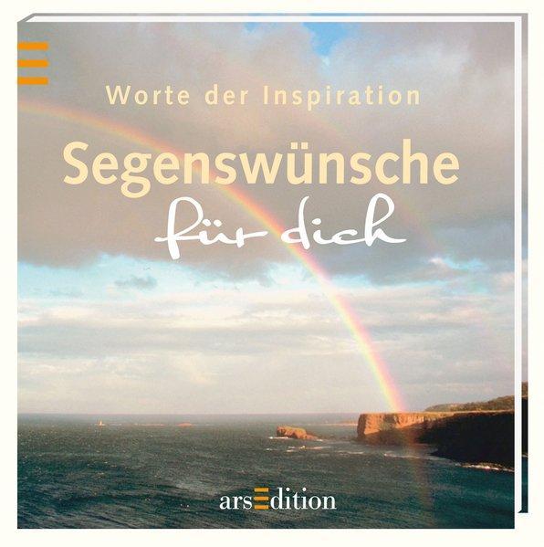 Worte der Inspiration Segenswünsche für dich - Autor, kein