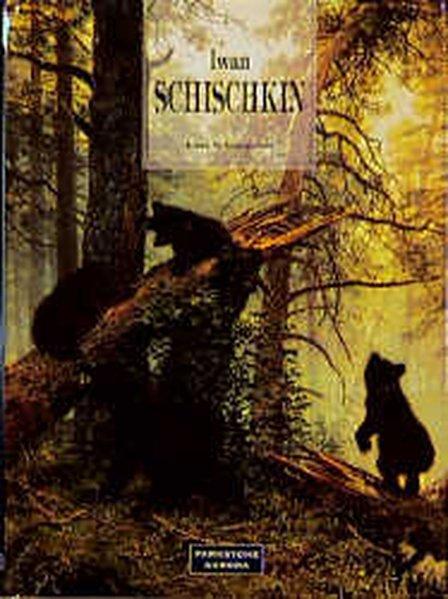 Iwan Schischkin: Schischkin, Iwan und Irina Schuwalowa: