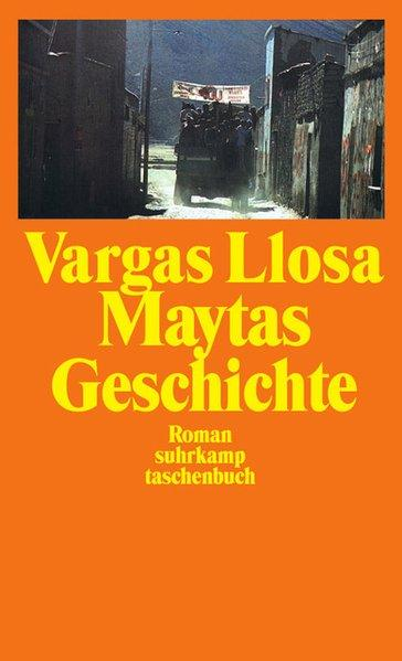 Maytas Geschichte: Roman (suhrkamp taschenbuch): Vargas Llosa, Mario: