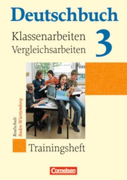 Deutschbuch - Realschule Baden-Württemberg: Band 3: 7. Schuljahr - Klassenarbeitstrainer mit Lösungen - Brosi, Annette, Carmen Collini Steffen Dinter u. a.