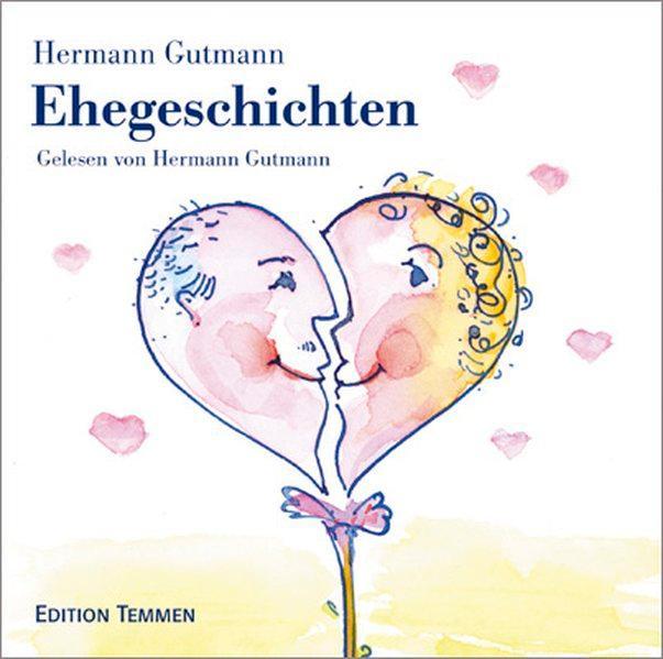 Ehegeschichten. CD - Gutmann, Hermann