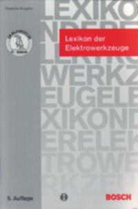 Lexikon der Elektrowerkzeuge