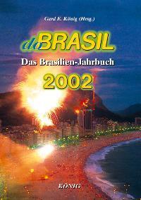 Do Brasil. Jahrbuch für Brasilien und Lateinamerika: 2002
