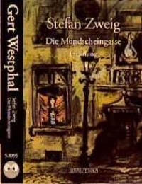 Die Mondscheingasse, 1 Cassette: Zweig, Stefan und Gert Westphal: