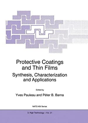 Protective Coatings and Thin Films: Synthesis, Characterization and Applications (Nato Science ...