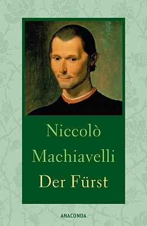 Der Fürst: Machiavelli, Niccolò: