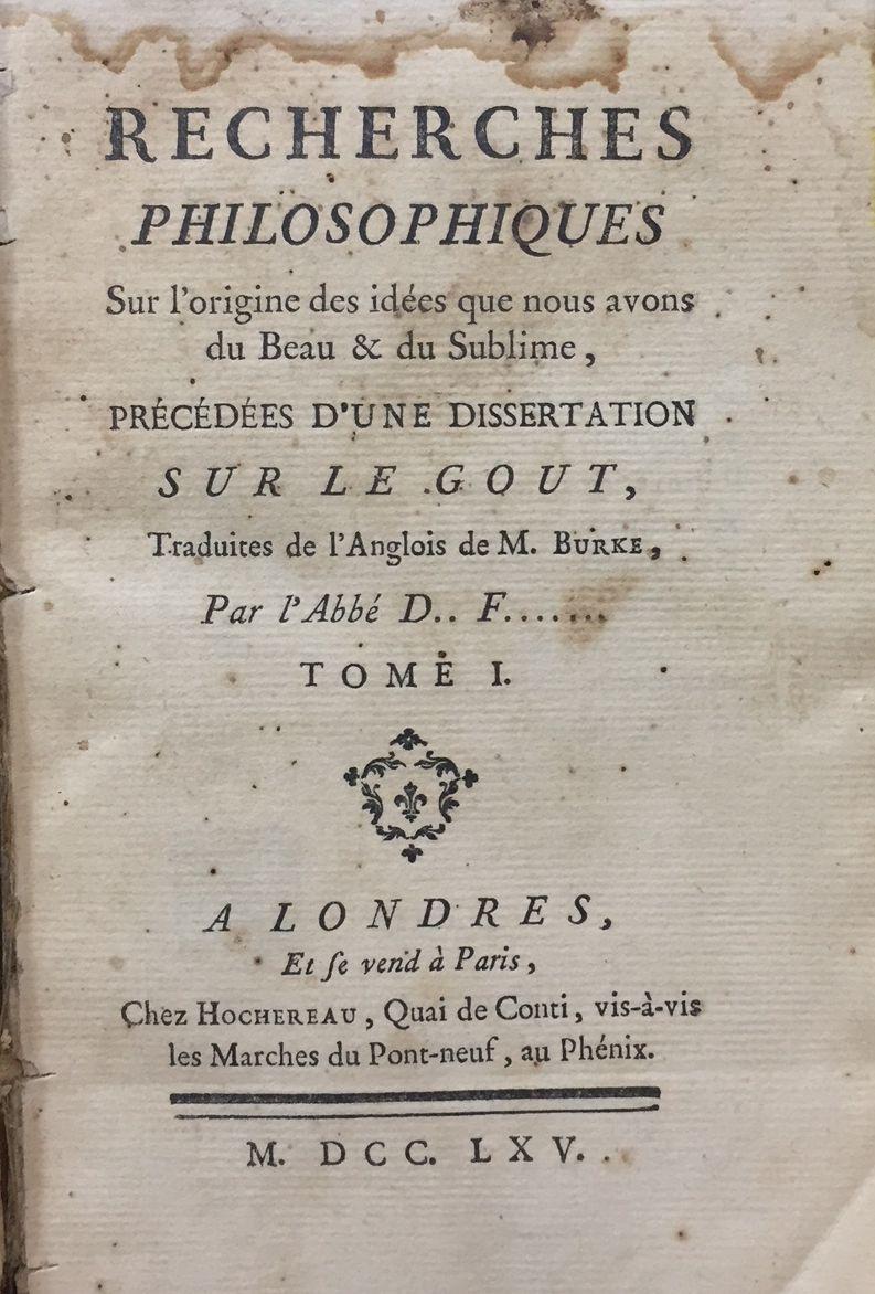 Recherches philosophiques sur l'origine des idees que nous avons du beau et du sublime. pr&...
