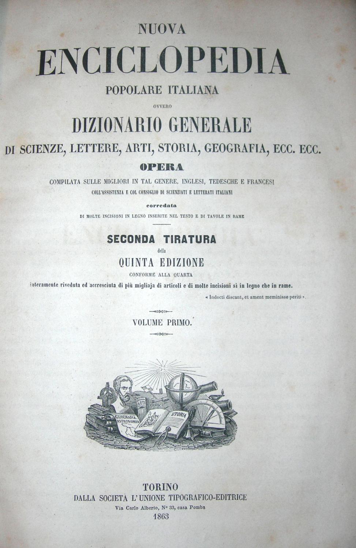 Nuova enciclopedia popolare italiana ovvero dizionario generale di scienza, lettere, arti, storia, ...