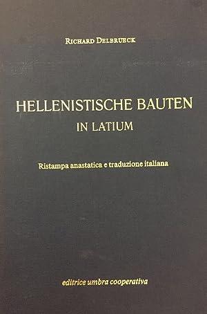 Hellenistische Bauten in Latium. (Costruzioni ellenistiche in Lazio). Ristampa anastatica e ...