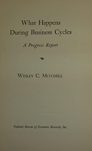 What happens during business cycles. A progress report.