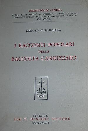 I racconti popolari della Raccolta Cannizzaro a cura di Dora Siracusa Ilacqua.: CANNIZZARO, Tommaso...