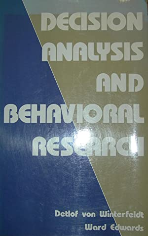 Decision Analysis and Behavioral Research.