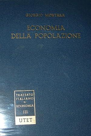 Economia della popolazione.: MORTARA, Giorgio.