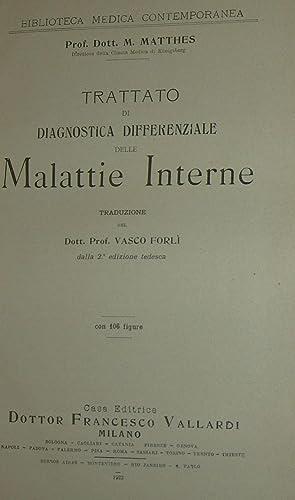 Trattato di diagnostica differenziale delle malattie interne con 106 figure.: MATTHES, M. .