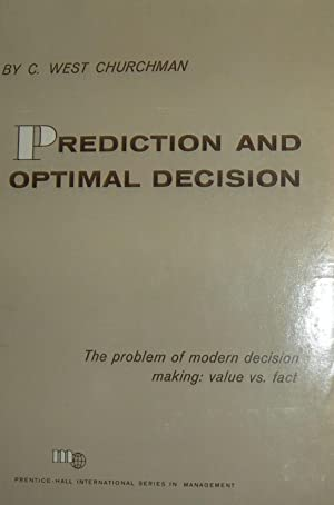 Prediction and Optimal Decision Philosophical Issues of a Science of Values.