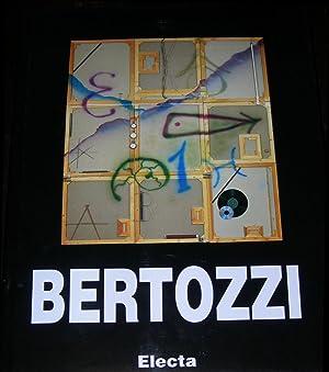 Bertozzi. Monografia realizzata in occasione delle esposizioni Centro Culturale Recoleta (Buenos ...