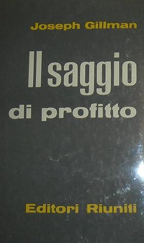 Il saggio di profitto. Introduzione di Antonio Pesenti.: GILLMAN, Joseph.