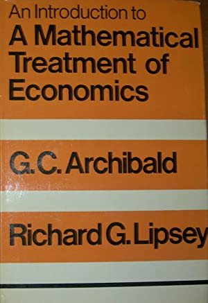 An Introduction to a Mathematical Treatment of Economics