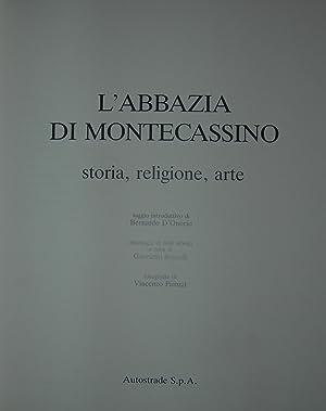 L'abbazia di Montecassino Storia, religione, arte. Saggio introduttivo di Bernardo d'...