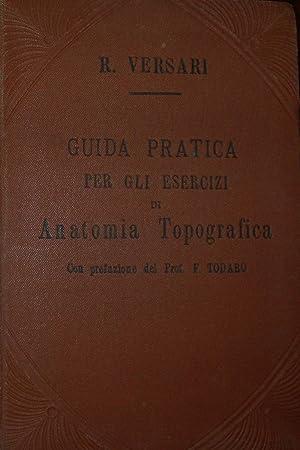 Guida pratica per gli esercizi di anatomia: VERSARI, R. .