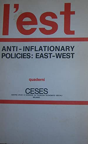Anti-Inflationary. Policies:East-West . X International Seminar. Venice August 29/31 1974. Quader...