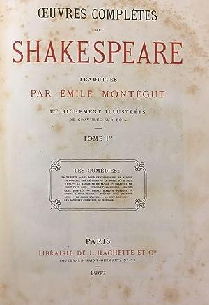OEUVRES COMPLÈTES. Traduites par Emile de Montegut: SHAKESPEARE, WILLIAM.