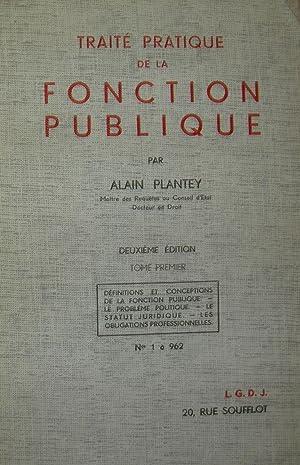 Traité pratique de la fonction publique.: PLANTEY, Alain.
