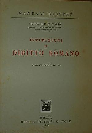 Istituzioni di diritto romano. Quinta edizione.: DI MARZO, Salvatore.