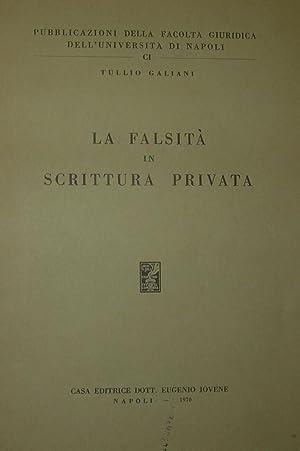 La falsità in scrittura privata.: GALIANI, Tullio.