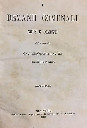 Demani comunali. Note e commenti.: SAVOIA, Girolamo.